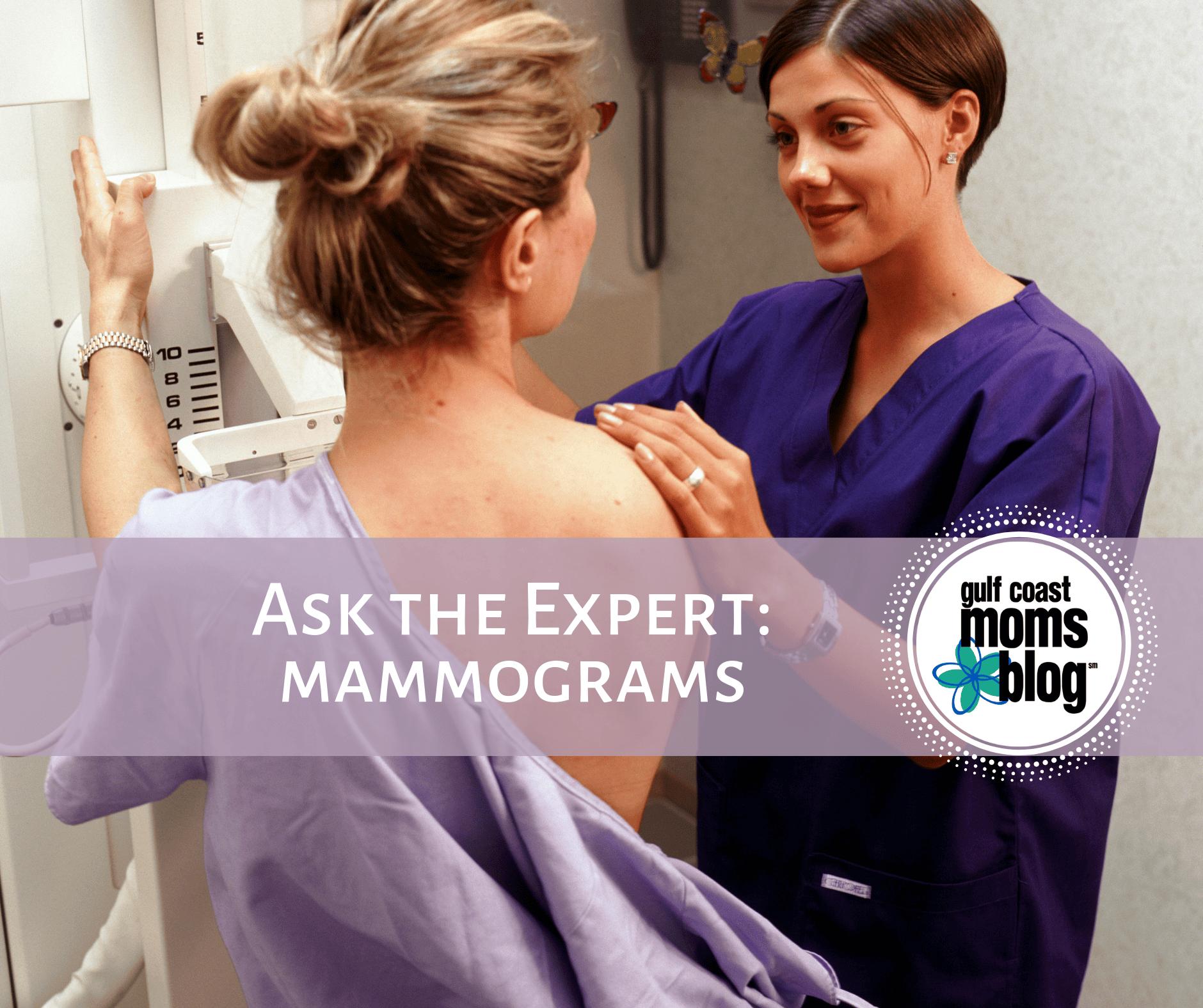 Ask the Expert: Mammograms