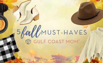 5 fall must haves gulf coast mom